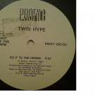 Twin Hype - Do It To The Crowd - Profile Records - PROFT 255-DJ