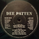 Dee Patten - Who's The Bad Man - Hard Hands - HAND 003T