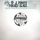 A Forest Mighty Black - Candyfloss / Fresh In My Mind - Compost Records - COMPOST ONE
