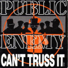 Public Enemy - Can't Truss It - Def Jam Recordings - 657530 7