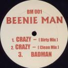 Beenie Man - Crazy / Badman - Not On Label (Beenie Man) - BM001