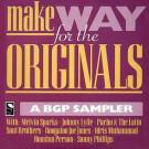Various - Make Way For The Originals – A BGP Sampler - BGP Records - BGPX 100