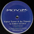 Patrick Turner & Jay Tripwire - Altered States - Movim Recordings - MOV-001