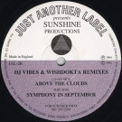 Sunshine Productions - Above The Clouds / Symphony In September (Remixes) - Just Another Label - JAL-2R