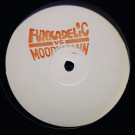 Funkadelic Vs Moodymann - Cosmic Slop (Moodymann Mix) / Let's Make It Last (Kenny Dixon Jr Edit) - Westbound Records - SEWT703