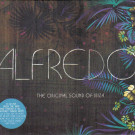 Alfredo - The Original Sound Of Ibiza - Ministry Of Sound - ALFIECD01