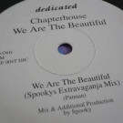 Chapterhouse - We Are The Beautiful - Dedicated - HOUSE 004T DJC