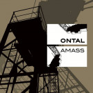 Ontal - Amass - Hands Productions - B044