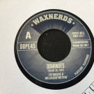 Fatwax45 & Wildaboutnothin' - Dominoes (Talkin' All That) / Breakin' Jazz Dominoes (Beats & Pieces) - Waxnerds - #Waxnerds005