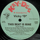 """Vicky """"D"""" - This Beat Is Mine - Kay-Dee Records - KD-1217, Nervous Records - KD-1217"""