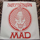 Astralasia - Mad - Magick Eye Records - EYE T 09