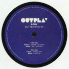 Fouk - Butterfunk EP - OUTPLAY - OUPLW007