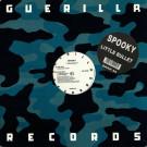 Spooky - Little Bullet - Guerilla - GRRR 56