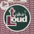 Incognito - Don't You Worry 'Bout A Thing - Talkin' Loud - TLKDJ 31
