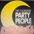 Mackenzie, The - Party People - USA Import Music - USA 3001