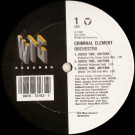 Criminal Element Orchestra - House Time, Anytime - WTG Records - 41 73163