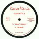 Club Style - Crazy Wild - Dance Mania - DM 080