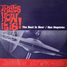 That's How It Is! - The Beat Is Over / Upa Neguinho E.P. (Excursion In Eclectic Music) - That's How It Is! - TH001