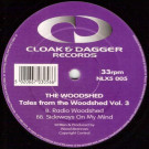 The Woodshed - Tales From The Woodshed Vol. 3 - Cloak And Dagger Records - NLX5 005