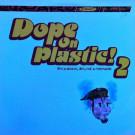 Various - Dope On Plastic! 2 - React - REACT LP 65, React - REACT LP65
