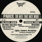 Paris - The Hate That Hate Made - Tommy Boy - TB 967