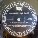 Supreme Love Gods - All Over - Def American Recordings - 33083-2