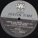 Justin Time - Better And Better / The No. 1 - Just Another Label - JAL 22