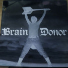 Brain Donor - Drain'd Boner - Invada - INV031LP