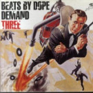 Various - Beats By Dope Demand Three - Kickin Records - KICK LP 46