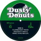 Various - Flamboyant Move (Naughty NMX & Marc Hype Reflip) / I Don't Understand Love (Naughty NMX & Marc Hype Reflip) - Dusty Donuts - DD013