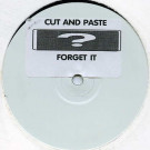 Cut And Paste - Forget It - Fresh - FRSHT31