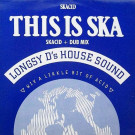 Longsy D - This Is Ska - Big One Records - VV BIG 13