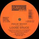 Loose Bruce - Feelin' Moody - Bassment Records - BM-0057