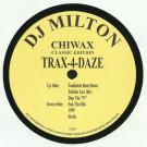 DJ Milton - Trax-4-Daze - Chiwax - CCE031