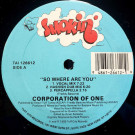 Corporation Of One - So Where Are You - Smokin' - TAI 126612
