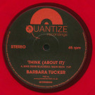 Barbara Tucker - Think (About it) - Quantize Recordings - QTZRSD003