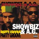 Showbiz & A.G. - Party Groove - London Records - PROT-7036