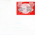 """""""Fast"""" Eddie Smith - Most Wanted - CBS - DJI 466024 2 1/4/2, D.J. International Records - DJI 466024 2 1/4/2"""