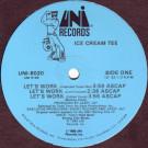 Ice Cream Tee - Let's Work - UNI Records - UNI-8020