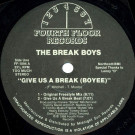 The Break Boys - Give Us A Break (Boyee) - Fourth Floor Records - FF-1094