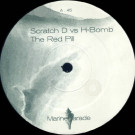 Scratch D vs. H Bomb - The Red Pill - Marine Parade - MAPA008