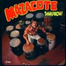 Mazacote - Shukandu! - Wah Wah Records - WBSLP 011