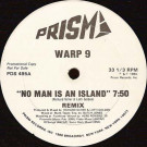 Warp 9 - No Man Is An Island (Remix) - Prism - PDS 495