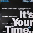 Arthur Baker And The Backbeat Disciples - It's Your Time - Breakout - USAT 654 DJ, A&M Records Ltd. - USAT 654 DJ