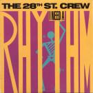 The 28th Street Crew - I Need A Rhythm - Vendetta Records - SP-5246