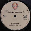 Rufus & Chaka Khan - Ain't Nobody - Warner Bros. Records - RCK 1T, Warner Bros. Records - 920157-0