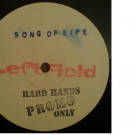 LeftField - Song Of Life - Hard Hands - HAND 002 T