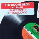 Boone Bros. - (Party People) Throwdown - Atlantic - 0-89873