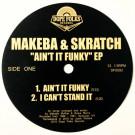 Makeba & Skratch - Ain't It Funky EP - Dope Folks - DF0093