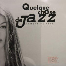 Various - Quelque Chose De Jazz - Yellow Productions - YP 001